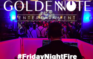 FridayNightFire - Golden Note Entertainment