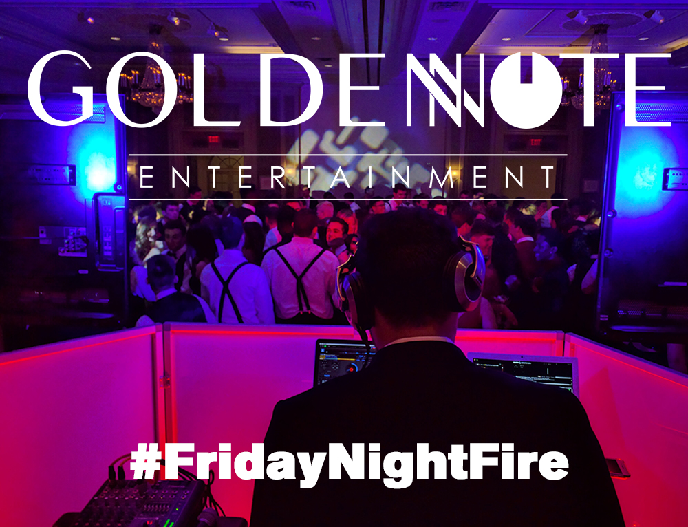 FridayNightFire - Golden Note Entertainment